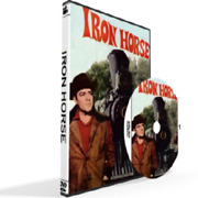 Iron Horse Complete Series All 47 Episodes Dvd Set [disc Case Included]