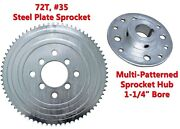 72t 35 Chain Steel Plate Sprocket And Hub 1-1/4 Bore Racing Go-kart Gear Cart