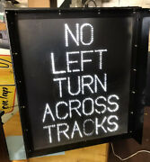 No Left Turn Across Tracks Vintage Light Up Sign Authentic 38 X41