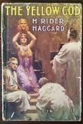 The Yellow God An Idol By H Rider Haggard - Cassell's Sixpenny Edition - 1914