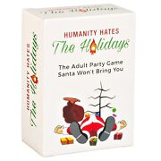 Humanity Hates The Holidays Adult Party Game Santa Won't Bring You New 110 Cards