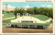 Field House And Sports Arena, Camp Crowder, Mo Military 1944 Vintage Postcard