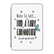 Note To Self Find A Fairy Godmother Case Cover For Kindle 6 E-reader - Funny