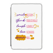 Smile Often Think Positively Laugh Loudly Case Cover For Kindle 6 E-reader