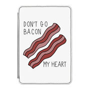 Don't Go Bacon My Heart Case Cover For Kindle 6 E-reader - Funny Valentines Day