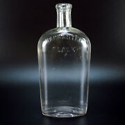 Warranted Flask Antique Clear Glass Bottle 8.25 X 3.5 Whiskey Liquor Booze