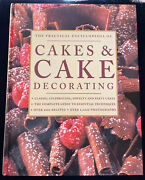The Practical Encyclopedia Of Cakes And Cake Decorating 1000 Photos 200+ Recipes
