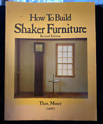 How To Build Shaker Furniture By Thomas Moser 1980
