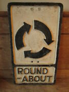 Round- About Aluminum Road Sign. Traffic Sign.vintage Sign.road Sign.