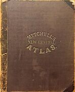 Mitchell's New General Atlas, 84 Maps And Plans, Complete And Original, 1864
