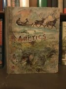 Through Arctics And Tropics 1893 By Harry French Illustrated