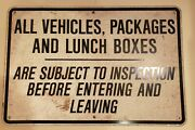 Lg. Vintage Vehicles Packages To Be Inspected Safety Security Allstate Sign Co