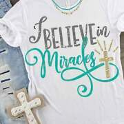 New Easter I Believe In Miracles Jesus Cross Spiritual T-shirts Sweaters S-3xl