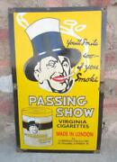 Passing Show Cigarettes Advertisement Porcelain Enamel Sign Board Made In London