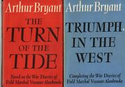 Arthur Bryant - The Turn Of The Tide/triumph In The West - Alanbrooke - 2 Vols