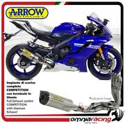 Arrow Full Exhaust System Competition Titanium Silencer For Yamaha Yzf R6 2017/
