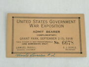 Rare 1918 Us Government War Exposition Complementary Ticket Grant Park Chicago