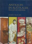 Collectables Antiques In Australia From Private Collections By John P Rogan