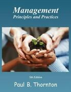Management Principals And Practices Paperback Paul B Thornton