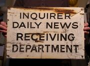 1924 Inquirer Daily News Receiving Department Antique Sign Philadelphia Pa