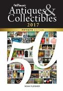 Warmans Antiques And Collectibles 2017 50th Edition Noah Fleisher