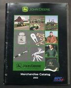 John Deere 2003 Officially Licensed Merchandise Catalog - Mpc Promotions