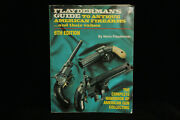 Vintage 1994 Softbound Book Flayderman's Guide To Antique Firearms And Values