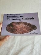 Blue Ribbon Techniques Burning And Texturing Methods By William Veasey, 1984