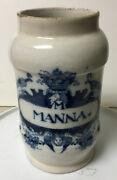 Early Antique Hand Painted Pottery Faience Apothecary Medicine Jar Manna