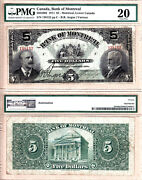Rare 1911 5 Bank Of Montreal Issued Note Pmg Vf20 505-50-02