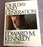 Our Day And Generation The Words Of Edward M. Kennedy 1979 Signed Copy 1st Edit