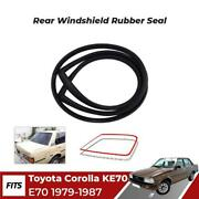 Rear Windshield Rubber Seal Fit For 1979-87 Toyota Corolla Ke70 Sedan Car