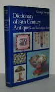 George Savage / Dictionary Of 19th Century Antiques And Later Objets 1st Ed 1979