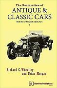 Restoration Of Antique And Classic Cars Their Maintenance And O