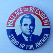 Wallace For President Button Pin Badge 3-inch Diameter