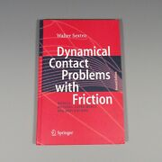 2007 Book - Dynamical Contact Problems With Friction - Sextro - Second Edition