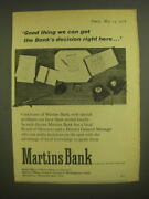 1958 Martins Bank Ad - Good Thing We Can Get The Bankand039s Decision Right Here