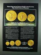 1981 The Gold Coins Of Mexico Ad - Never Better Way