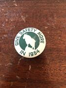 1954 Give Safety More Goat Pinback Button Western Badge And Novelty Minnesota