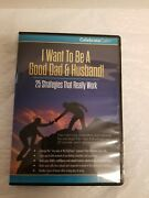 I Want To Be A Good Dad And Husband 25 Strategies That Work 2 Dvd Set