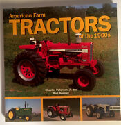American Farm Tractors Of The 1960andrsquos Ih Deere Case Allis Chalmers White
