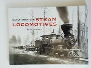 Early American Steam Locomotives By Reed Kinert 2005 486443981