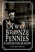 Two Bronze Pennies A Police Procedural Set In Late 19th Century England