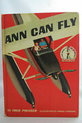 Fred B Phleger Ann Can Fly 1959 Early Printing In Very Good Condition