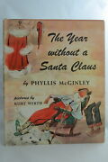 Phyllis Mcginley The Year Without A Santa Claus 1957 1st Edition Early Printing