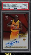 2002 Topps Chrome Refractor Shaquille Oand039neal Auto /850 Psa 9 Mint
