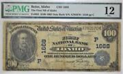 1902 Boise Id 100 Date Back National Currency Tfnb Of Id Ch 1668 Pmg-12