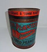 1920's Canadian The Planters Salted Peanuts, 10 Lb. Tin Can, Fabulous Colors