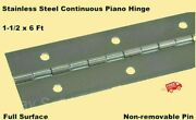 Stainless Steel Continuous Piano Hinge 1-1/2 X 6and039 Full Surface Non-removable Pin