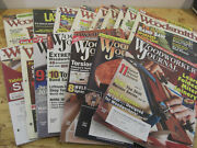 Woodsmith 11 Ea. And Woodworkers Journal Magazines 5 Ea. Lot Of 16 Total